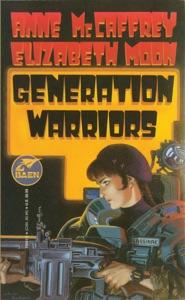 Generation Warriors - Anne McCaffrey & Elizabeth Moon pdf download