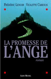 La Promesse de l'ange - Frédéric Lenoir & Violette Cabesos pdf download