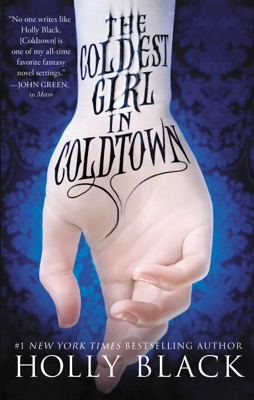 The Coldest Girl in Coldtown - Holly Black pdf download