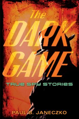 The Dark Game - Paul Janeczko