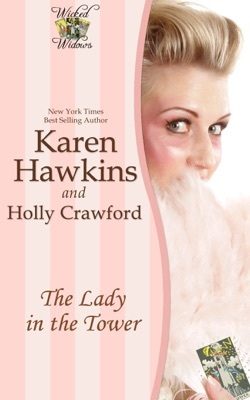 The Lady In the Tower (A Wicked Widows Short Story) - Karen Hawkins pdf download