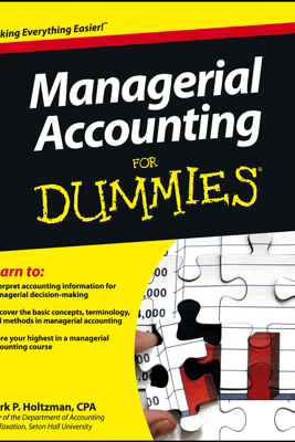 Managerial Accounting For Dummies - Mark P. Holtzman