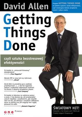 Getting Things Done, czyli sztuka bezstresowej efektywności - David Allen pdf download