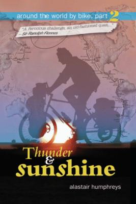 Thunder & Sunshine - Alastair Humphreys