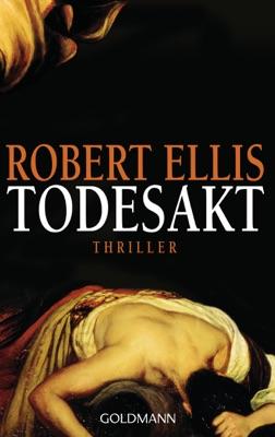 Todesakt - Robert Ellis pdf download