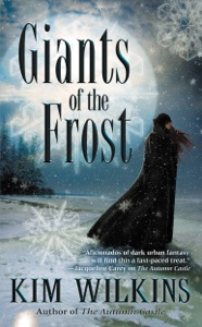 Giants of the Frost - Kim Wilkins pdf download