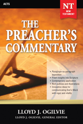 The The Preacher's Commentary - Vol. 28: Acts - Lloyd John Ogilvie