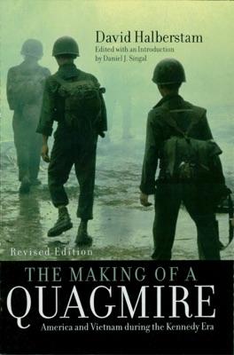 The Making of a Quagmire - David Halberstam & Daniel J. Singal pdf download