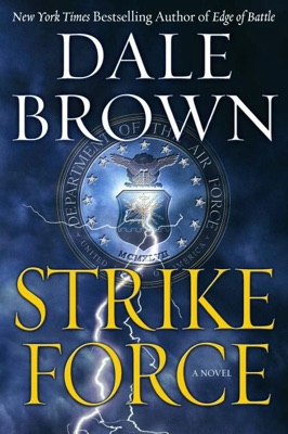 Strike Force - Dale Brown pdf download