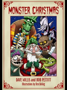 Monster Christmas - Dave Willis, Bob Pettitt & Ben Boling pdf download