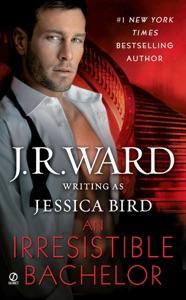 An Irresistible Bachelor - J.R. Ward pdf download