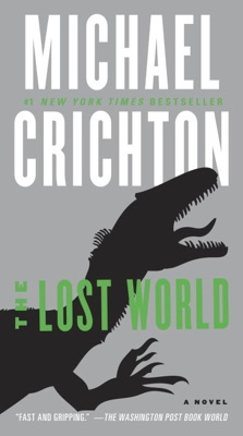 The Lost World - Michael Crichton pdf download