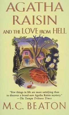 Agatha Raisin and the Love from Hell - M.C. Beaton pdf download