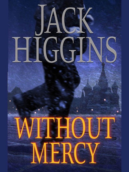 Without Mercy by Jack Higgins PDF Download