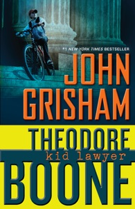 Theodore Boone: Kid Lawyer - John Grisham pdf download