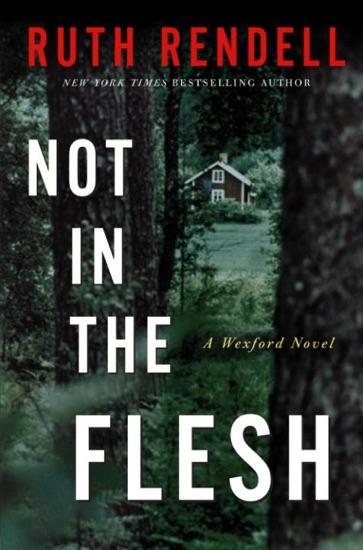 Not in the Flesh by Ruth Rendell PDF Download