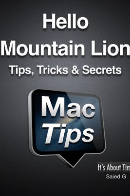 Hello Mountain Lion Tips, Tricks & Secrets - Saied G