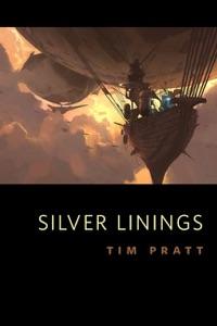 Silver Linings - Tim Pratt pdf download