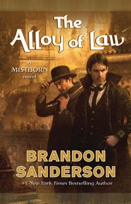 The Alloy of Law - Brandon Sanderson pdf download