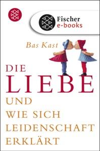 Die Liebe - Bas Kast pdf download