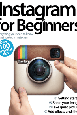 Instagram for Beginners - Imagine Publishing