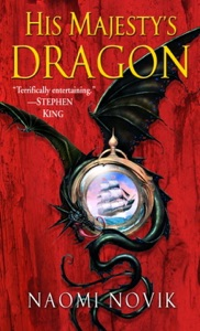 His Majesty's Dragon - Naomi Novik pdf download