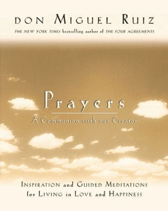 Prayers - Don Miguel Ruiz & Janet Mills pdf download