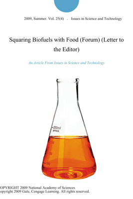 Squaring Biofuels with Food (Forum) (Letter to the Editor) - Issues in Science and Technology