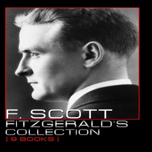 F. Scott Fitzgerald's Collection [ 9 Books ] - F. Scott Fitzgerald pdf download