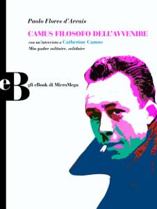Camus filosofo dell'avvenire - Paolo Flores d'Arcais pdf download