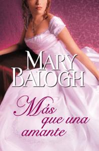 Más que una amante (Amantes 1) - Mary Balogh pdf download