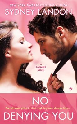 No Denying You - Sydney Landon pdf download