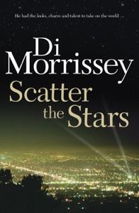 Scatter the Stars - Di Morrissey pdf download