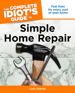 The Complete Idiot's Guide to Simple Home Repair - Judy Ostrow pdf download
