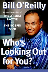 Who's Looking Out for You? - Bill O'Reilly pdf download