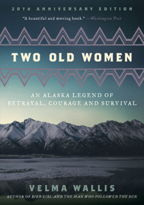 Two Old Women - Velma Wallis pdf download