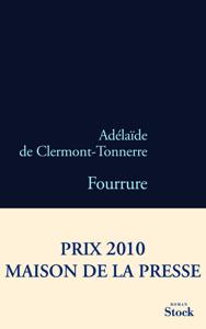 Fourrure - Adélaïde de Clermont-Tonnerre pdf download