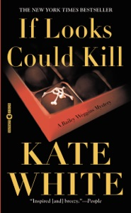 If Looks Could Kill - Kate White pdf download
