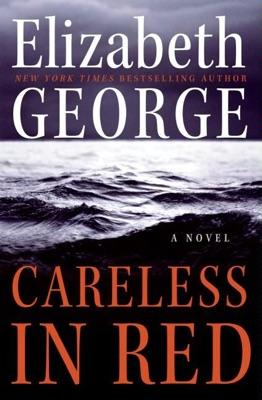Careless in Red - Elizabeth George pdf download