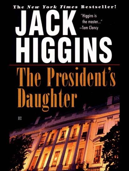 The President's Daughter by Jack Higgins PDF Download