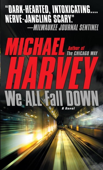 We All Fall Down by Michael Harvey PDF Download