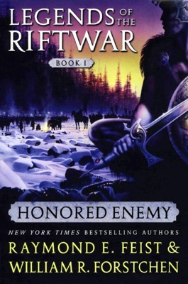Honored Enemy - Raymond E. Feist & William R. Forstchen pdf download