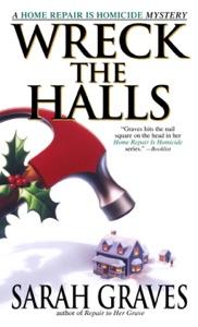 Wreck the Halls - Sarah Graves pdf download