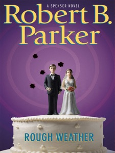 Rough Weather - Robert B. Parker pdf download