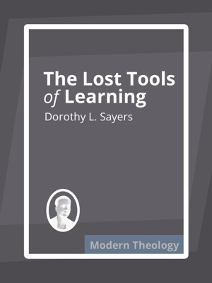 The Lost Tools of Learning - Dorothy L. Sayers pdf download
