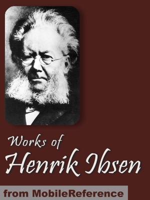 Works of Henrik Ibsen - Henrik Ibsen pdf download