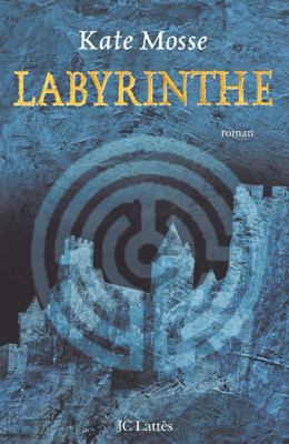Labyrinthe - Kate Mosse pdf download
