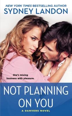 Not Planning on You - Sydney Landon pdf download