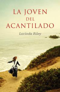 La joven del acantilado - Lucinda Riley pdf download