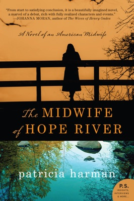 The Midwife of Hope River - Patricia Harman pdf download
